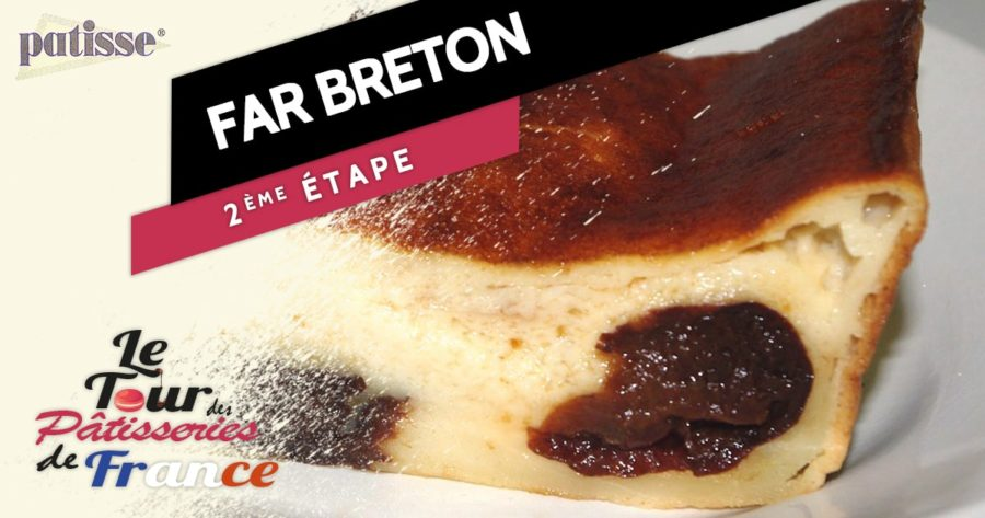 Le far breton, étape n°2 du tour des pâtisseries de France
