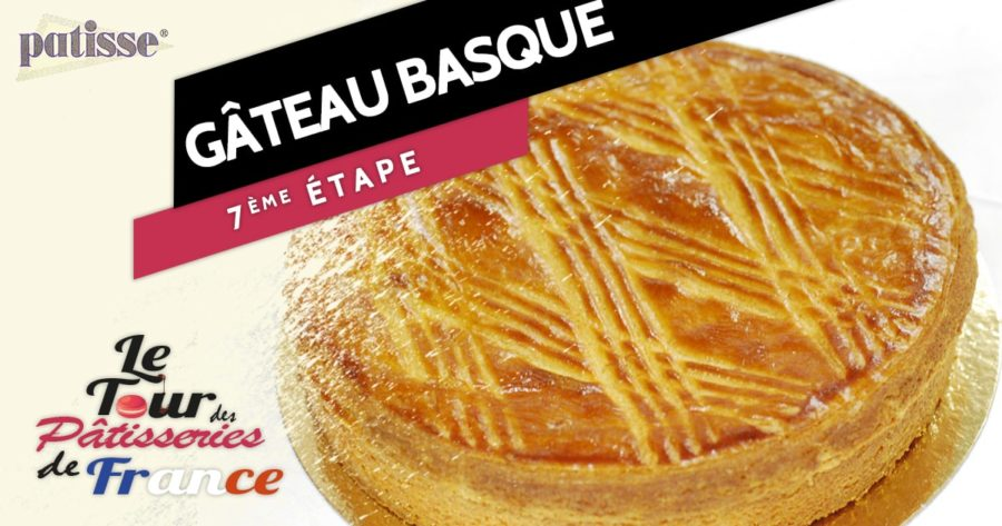 Le gâteau basque, étape n°7 du tour des pâtisseries de France