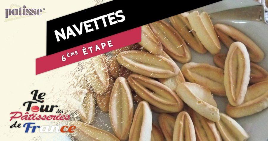 Les navettes, étape n°6 du tour des pâtisseries de France
