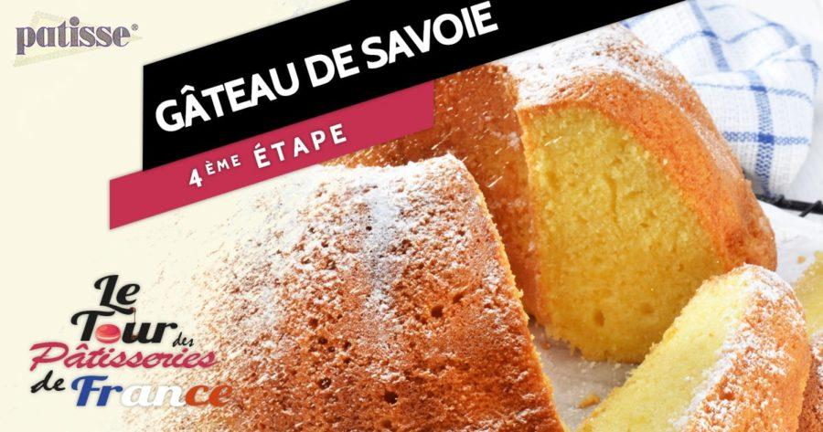 Le gâteau de Savoie, étape n°4 du tour des pâtisseries de France
