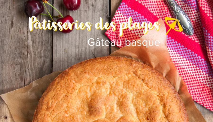 Le gâteau basque, emblématique du pays basque
